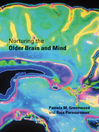 Nurturing the Older Brain and Mind (eBook)